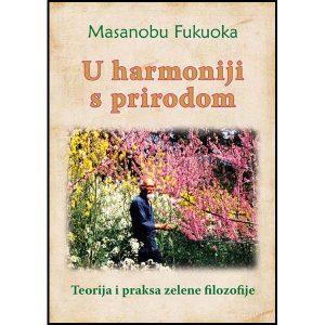U harmoniji s prirodom – teorija i praksa zelene filozofije
