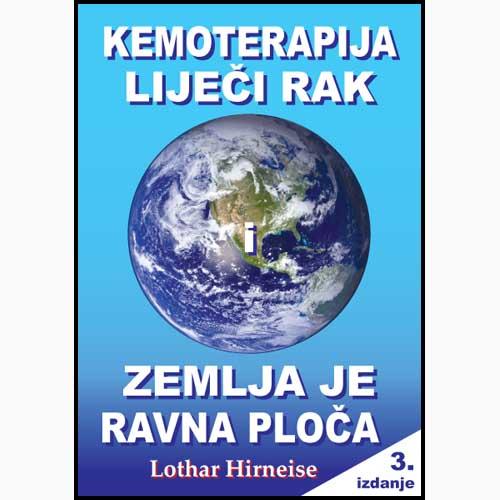 """Novo izdanje knjige""""Kemoterapija liječi rak i Zemlja je ravna ploča"""""""