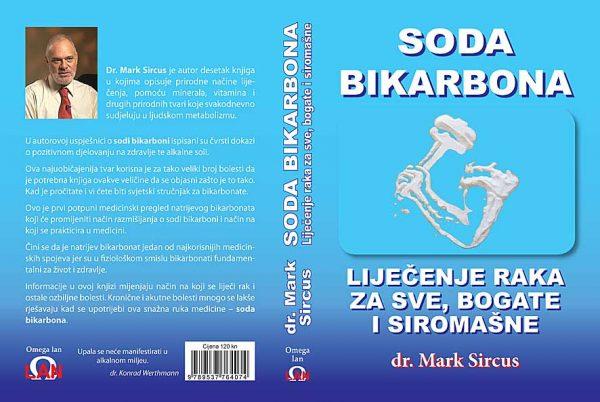 """Konačno je svjetlo dana dočekala dugo najavljivana knjigadr. Marka Sircusa """"Soda bikarbona – liječenje raka za sve"""
