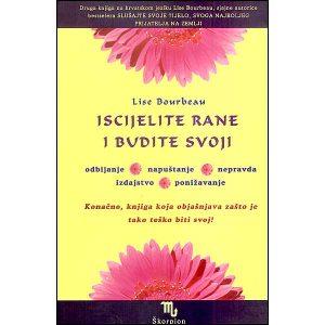 """Lise Bourbeau """"Iscijelite rane i budite svoji"""""""