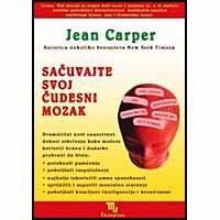 "Jean Carper ""Sačuvajte svoj čudesni mozak"""