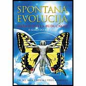"""B. Lipton i S. Bhaerman """"Spontana evolucija – naša svijetla budućnost (i kako do nje stići)"""""""
