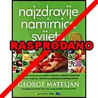 """George Mateljan """"Najzdravije namirnice svijeta"""""""