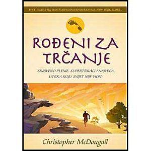 "Christopher McDougall: ""Rođeni za trčanje"""