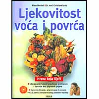 """Oberbeil i Lentz """"Ljekovitost voća i povrća"""""""