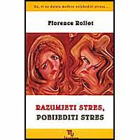 """Florence Rollot """"Razumjeti stres, pobijediti stres"""""""