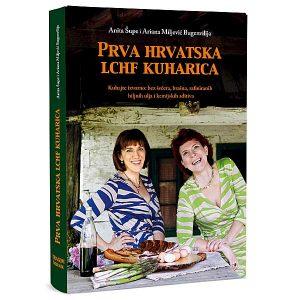 "A. Šupe i A. Miljević Bugenvilija ""Prva hrvatska LCHF kuharica"""