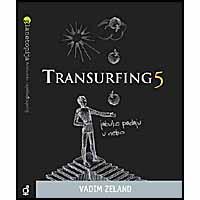 "Vadim Zeland ""Transurfing 5"""